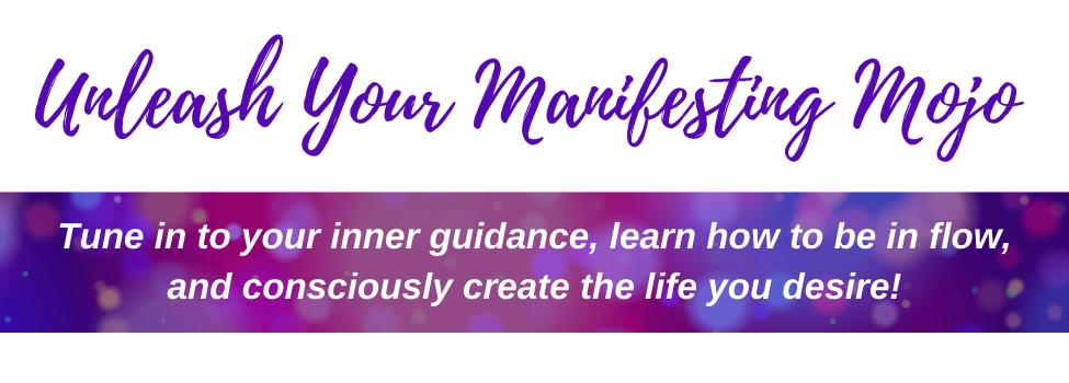 Unleash Your Manifesting Mojo